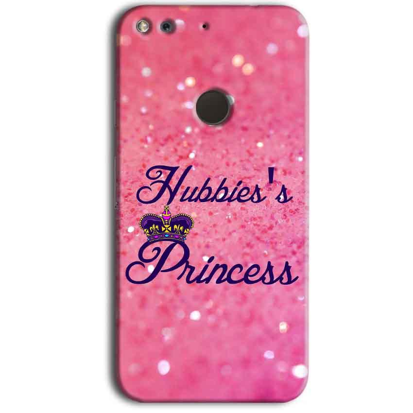 Google Pixel Mobile Covers Cases Hubbies Princess - Lowest Price - Paybydaddy.com