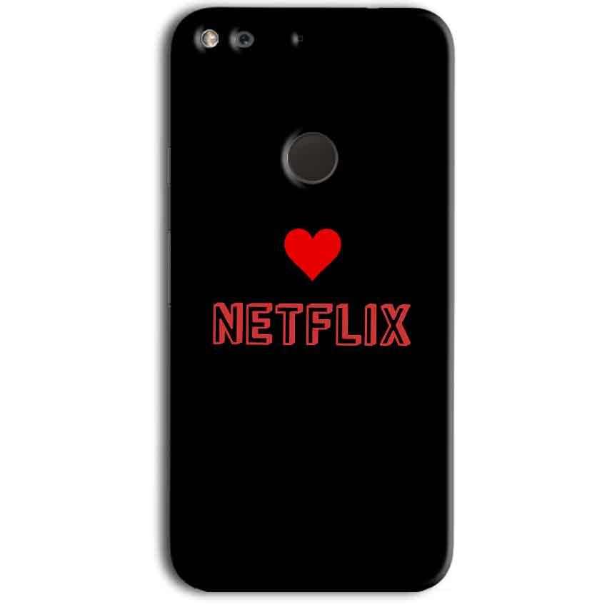 Google Pixel Mobile Covers Cases NETFLIX WITH HEART - Lowest Price - Paybydaddy.com