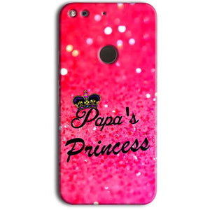 Google Pixel Mobile Covers Cases PAPA PRINCESS - Lowest Price - Paybydaddy.com