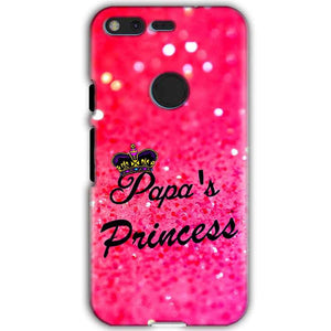 Google Pixel XL Mobile Covers Cases PAPA PRINCESS - Lowest Price - Paybydaddy.com