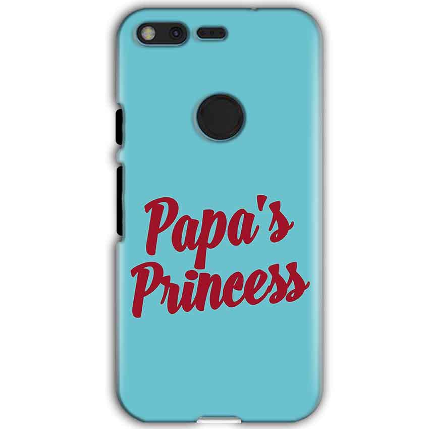 Google Pixel XL Mobile Covers Cases Papas Princess - Lowest Price - Paybydaddy.com