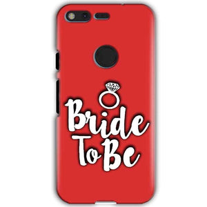Google Pixel XL Mobile Covers Cases bride to be with ring - Lowest Price - Paybydaddy.com