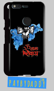 Google Pixel XL Mobile Covers Cases om namha shivaye with damru - Lowest Price - Paybydaddy.com