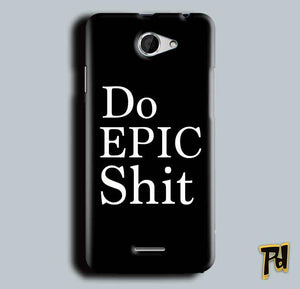 HTC Desire 516 Mobile Covers Cases Do Epic Shit- Lowest Price - Paybydaddy.com