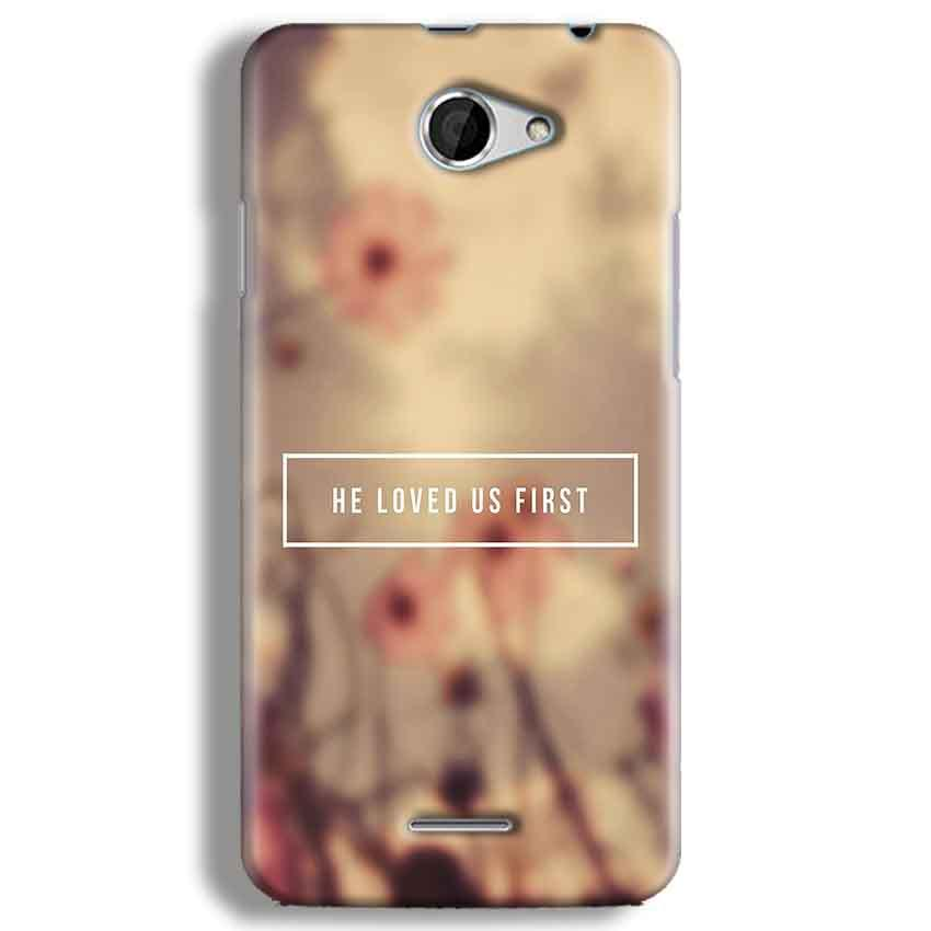 HTC Desire 516 Mobile Covers Cases He Loved Us First Quote - Lowest Price - Paybydaddy.com