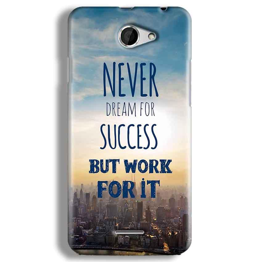 HTC Desire 516 Mobile Covers Cases Never Dreams For Success But Work For It Quote - Lowest Price - Paybydaddy.com