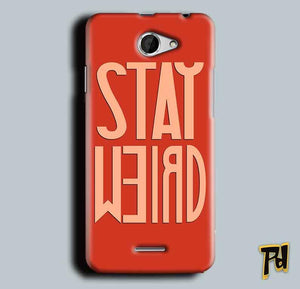 HTC Desire 516 Mobile Covers Cases Stay Weird - Lowest Price - Paybydaddy.com