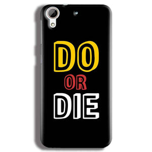 HTC Desire 626 Mobile Covers Cases DO OR DIE - Lowest Price - Paybydaddy.com