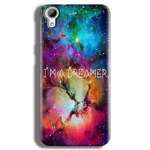 HTC Desire 626 Mobile Covers Cases I am Dreamer - Lowest Price - Paybydaddy.com