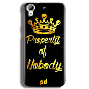 HTC Desire 626 Mobile Covers Cases Property of nobody with Crown - Lowest Price - Paybydaddy.com