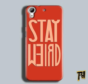 HTC Desire 626 Mobile Covers Cases Stay Weird - Lowest Price - Paybydaddy.com
