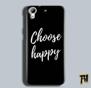 HTC Desire 626 Mobile Covers Cases Choose happy - Lowest Price - Paybydaddy.com
