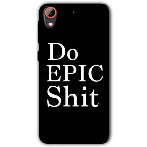 HTC Desire 628 Mobile Covers Cases Do Epic Shit- Lowest Price - Paybydaddy.com