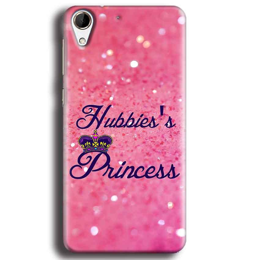 HTC Desire 728 Mobile Covers Cases Hubbies Princess - Lowest Price - Paybydaddy.com