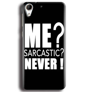 HTC Desire 728 Mobile Covers Cases Me sarcastic - Lowest Price - Paybydaddy.com