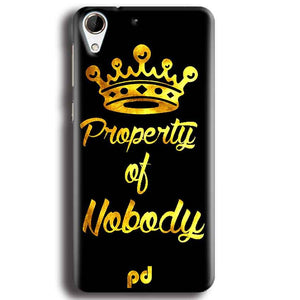 HTC Desire 728 Mobile Covers Cases Property of nobody with Crown - Lowest Price - Paybydaddy.com