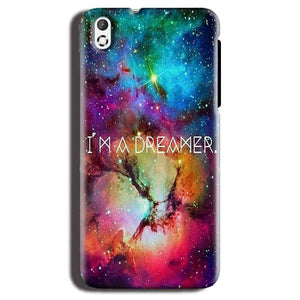 HTC Desire 816 Mobile Covers Cases I am Dreamer - Lowest Price - Paybydaddy.com