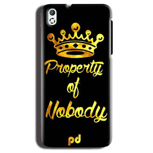 HTC Desire 816 Mobile Covers Cases Property of nobody with Crown - Lowest Price - Paybydaddy.com