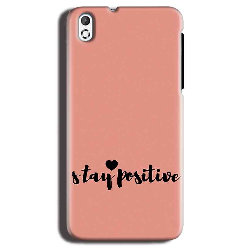HTC Desire 816 Mobile Covers Cases Stay Positive - Lowest Price - Paybydaddy.com