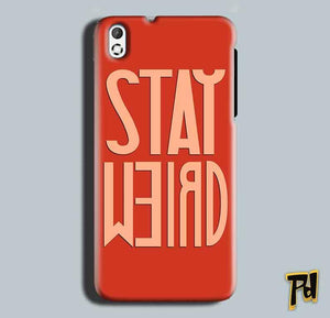 HTC Desire 816 Mobile Covers Cases Stay Weird - Lowest Price - Paybydaddy.com