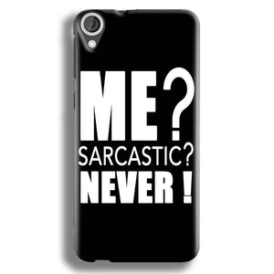 HTC Desire 820 Mobile Covers Cases Me sarcastic - Lowest Price - Paybydaddy.com