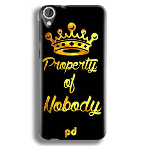 HTC Desire 820 Mobile Covers Cases Property of nobody with Crown - Lowest Price - Paybydaddy.com