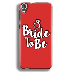 HTC Desire 820 Mobile Covers Cases bride to be with ring - Lowest Price - Paybydaddy.com