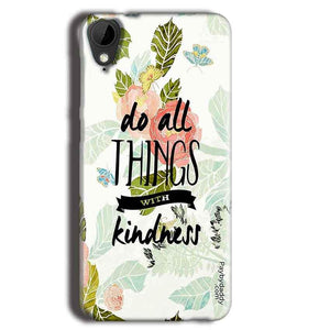 HTC Desire 825 Mobile Covers Cases Do all things with kindness - Lowest Price - Paybydaddy.com