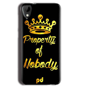 HTC Desire 825 Mobile Covers Cases Property of nobody with Crown - Lowest Price - Paybydaddy.com