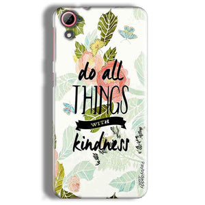 HTC Desire 826 Mobile Covers Cases Do all things with kindness - Lowest Price - Paybydaddy.com