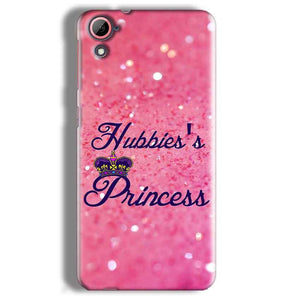 HTC Desire 826 Mobile Covers Cases Hubbies Princess - Lowest Price - Paybydaddy.com