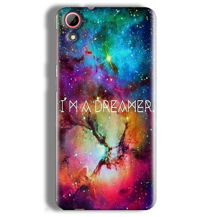 HTC Desire 826 Mobile Covers Cases I am Dreamer - Lowest Price - Paybydaddy.com