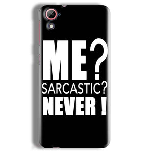 HTC Desire 826 Mobile Covers Cases Me sarcastic - Lowest Price - Paybydaddy.com