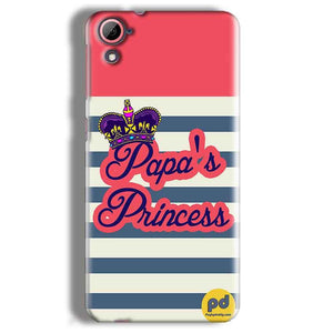 HTC Desire 826 Mobile Covers Cases Papas Princess - Lowest Price - Paybydaddy.com