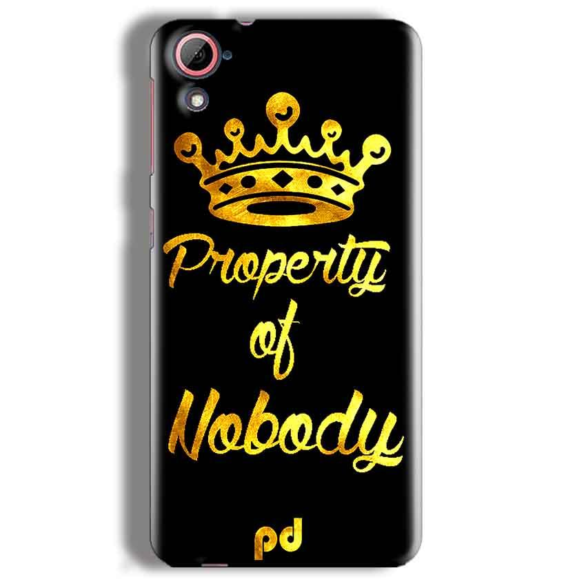 HTC Desire 826 Mobile Covers Cases Property of nobody with Crown - Lowest Price - Paybydaddy.com