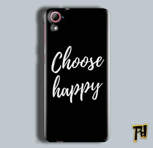 HTC Desire 826 Mobile Covers Cases Choose happy - Lowest Price - Paybydaddy.com