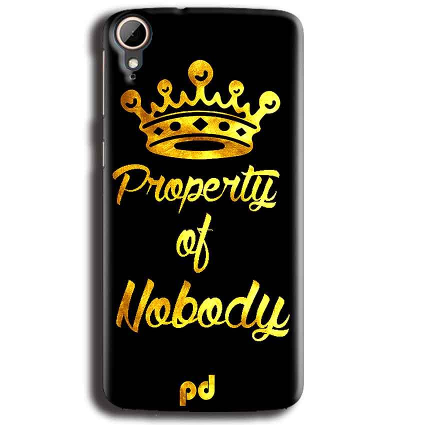 HTC Desire 828 Mobile Covers Cases Property of nobody with Crown - Lowest Price - Paybydaddy.com