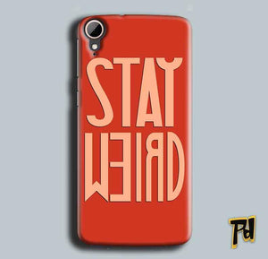 HTC Desire 828 Mobile Covers Cases Stay Weird - Lowest Price - Paybydaddy.com