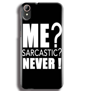 HTC Desire 830 Mobile Covers Cases Me sarcastic - Lowest Price - Paybydaddy.com