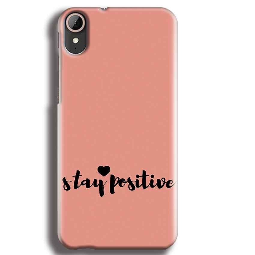 HTC Desire 830 Mobile Covers Cases Stay Positive - Lowest Price - Paybydaddy.com