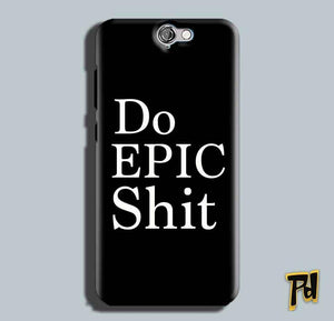 HTC One A9 Mobile Covers Cases Do Epic Shit- Lowest Price - Paybydaddy.com