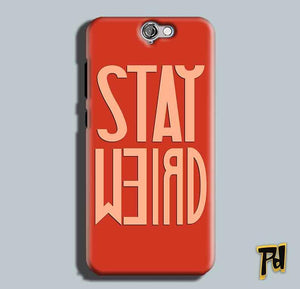 HTC One A9 Mobile Covers Cases Stay Weird - Lowest Price - Paybydaddy.com