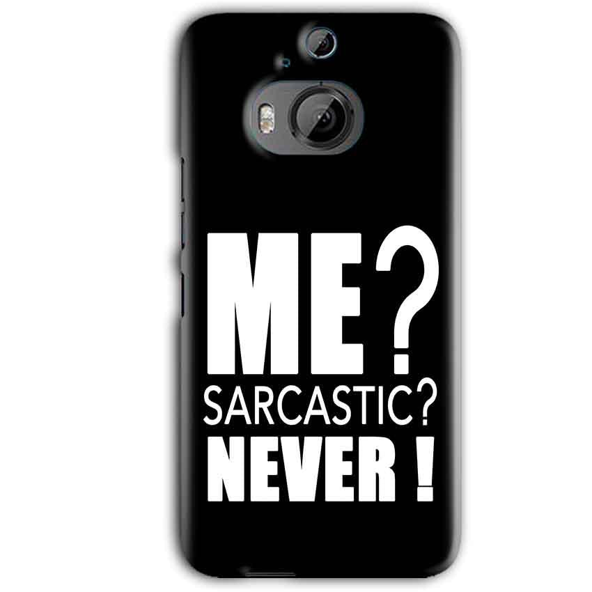 HTC One M9 Plus Mobile Covers Cases Me sarcastic - Lowest Price - Paybydaddy.com