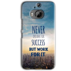 HTC One M9 Plus Mobile Covers Cases Never Dreams For Success But Work For It Quote - Lowest Price - Paybydaddy.com