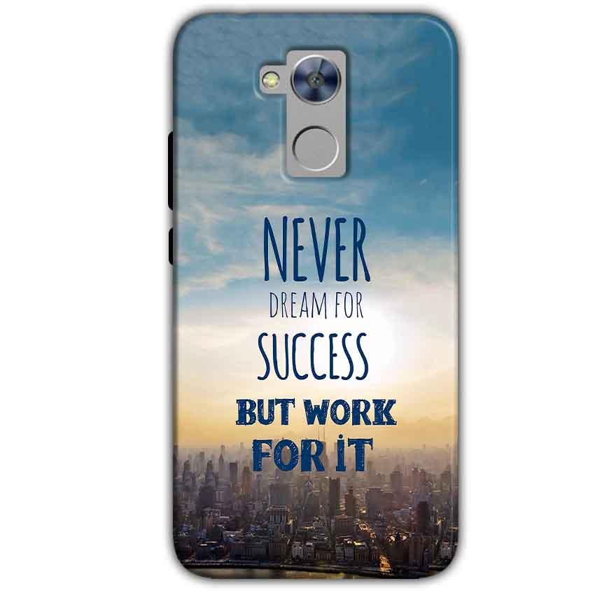 Honor Holly 4 Plus Mobile Covers Cases Never Dreams For Success But Work For It Quote - Lowest Price - Paybydaddy.com