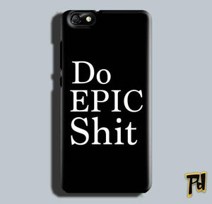 Huawei Honor 4X Mobile Covers Cases Do Epic Shit- Lowest Price - Paybydaddy.com