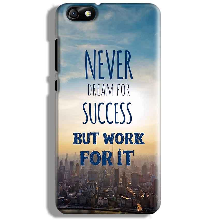 Huawei Honor 4X Mobile Covers Cases Never Dreams For Success But Work For It Quote - Lowest Price - Paybydaddy.com