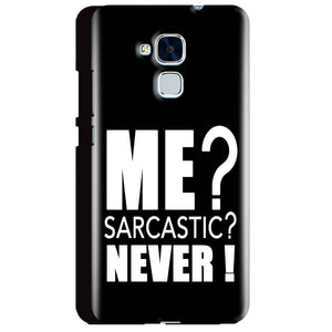 Huawei Honor 5C Mobile Covers Cases Me sarcastic - Lowest Price - Paybydaddy.com