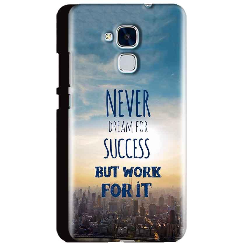 Huawei Honor 5C Mobile Covers Cases Never Dreams For Success But Work For It Quote - Lowest Price - Paybydaddy.com