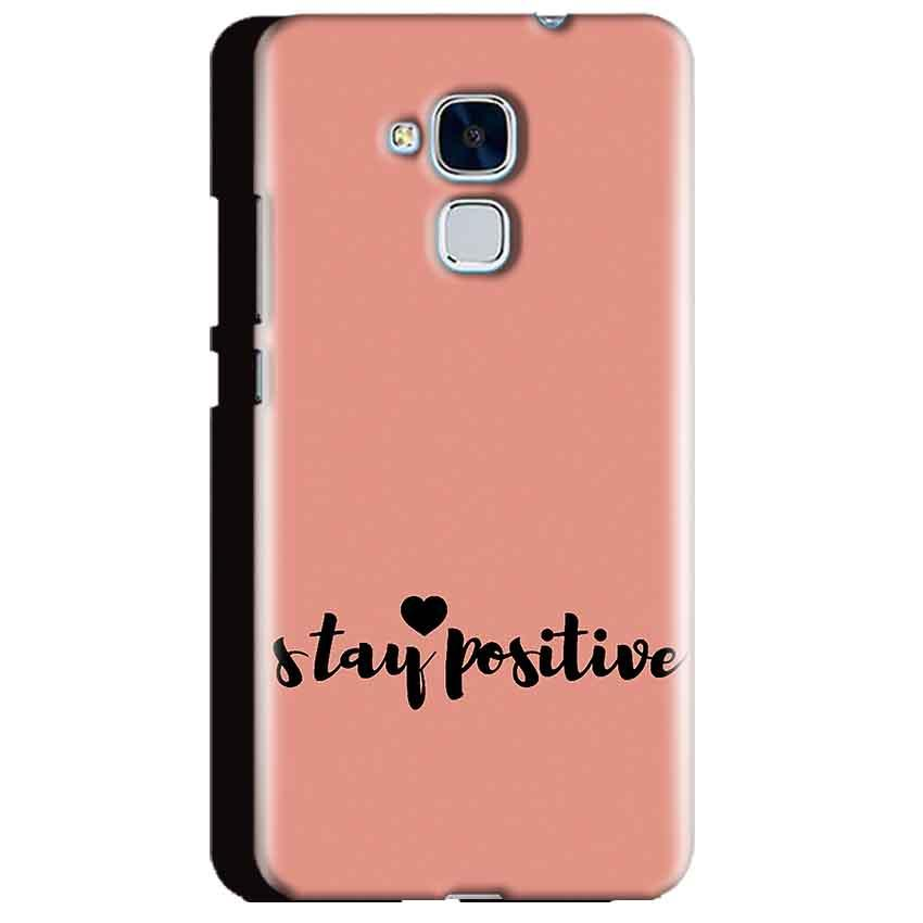 Huawei Honor 5C Mobile Covers Cases Stay Positive - Lowest Price - Paybydaddy.com